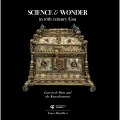 SCIENCE & WONDER in 16th century Goa