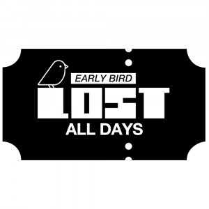 LOST – Early Bird (All Days)   30€ + Booking fee