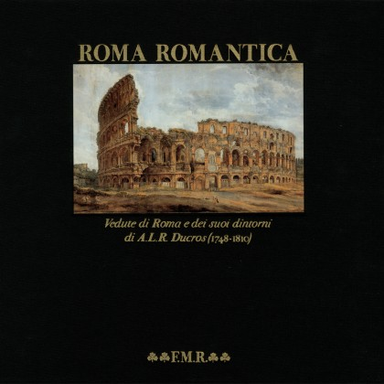 Roma Romantica (Pierre Chessex, Francis Haskell)